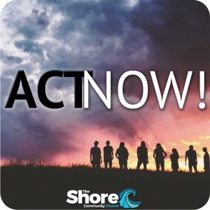 Act Now! 08: The Great Story