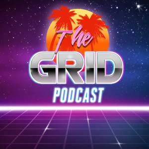 The Grid Podshow Episode 003 - Dolts and Cartoons