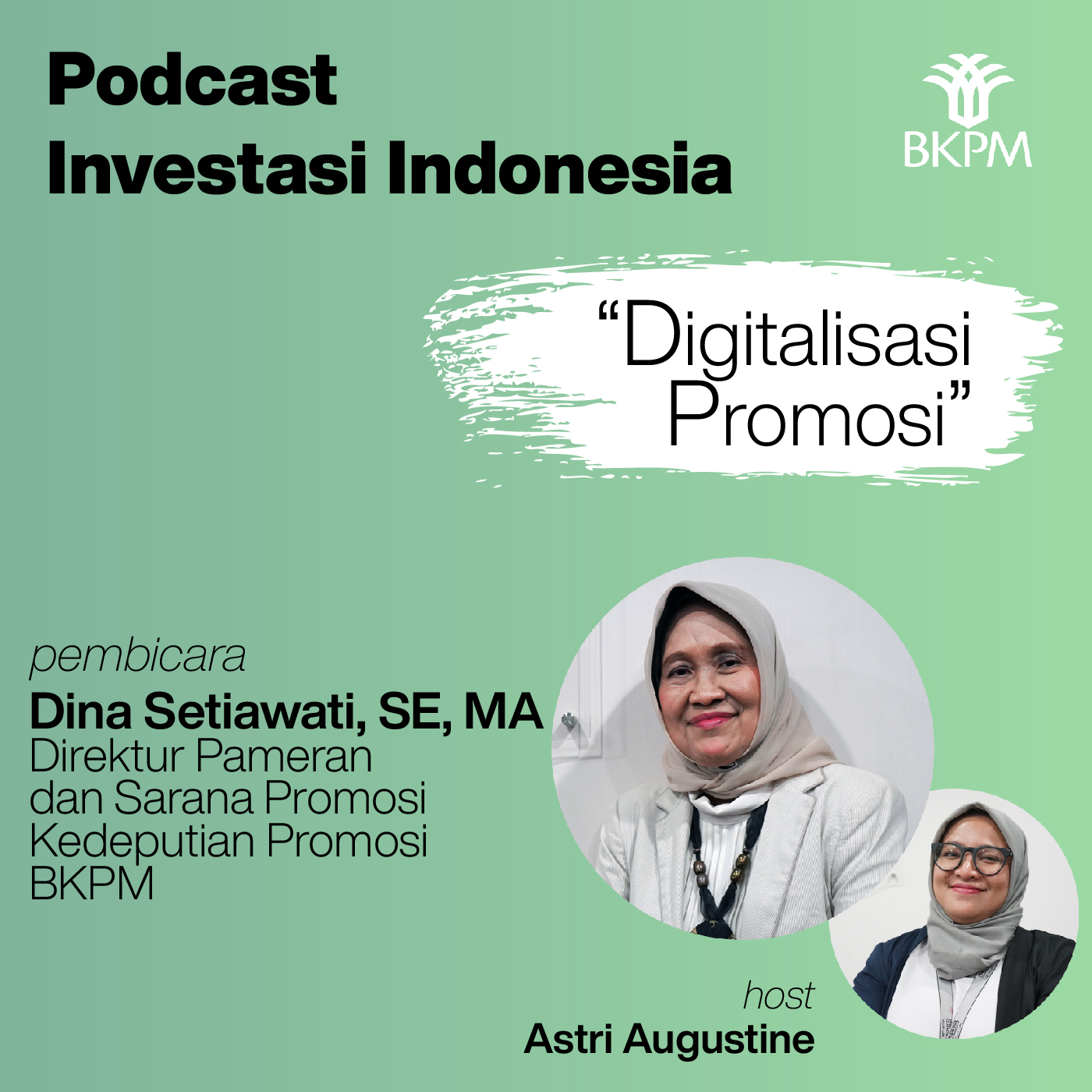 Episode 4: Digitalisasi Promosi