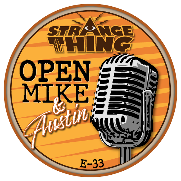 Open Mike and Austin - E33