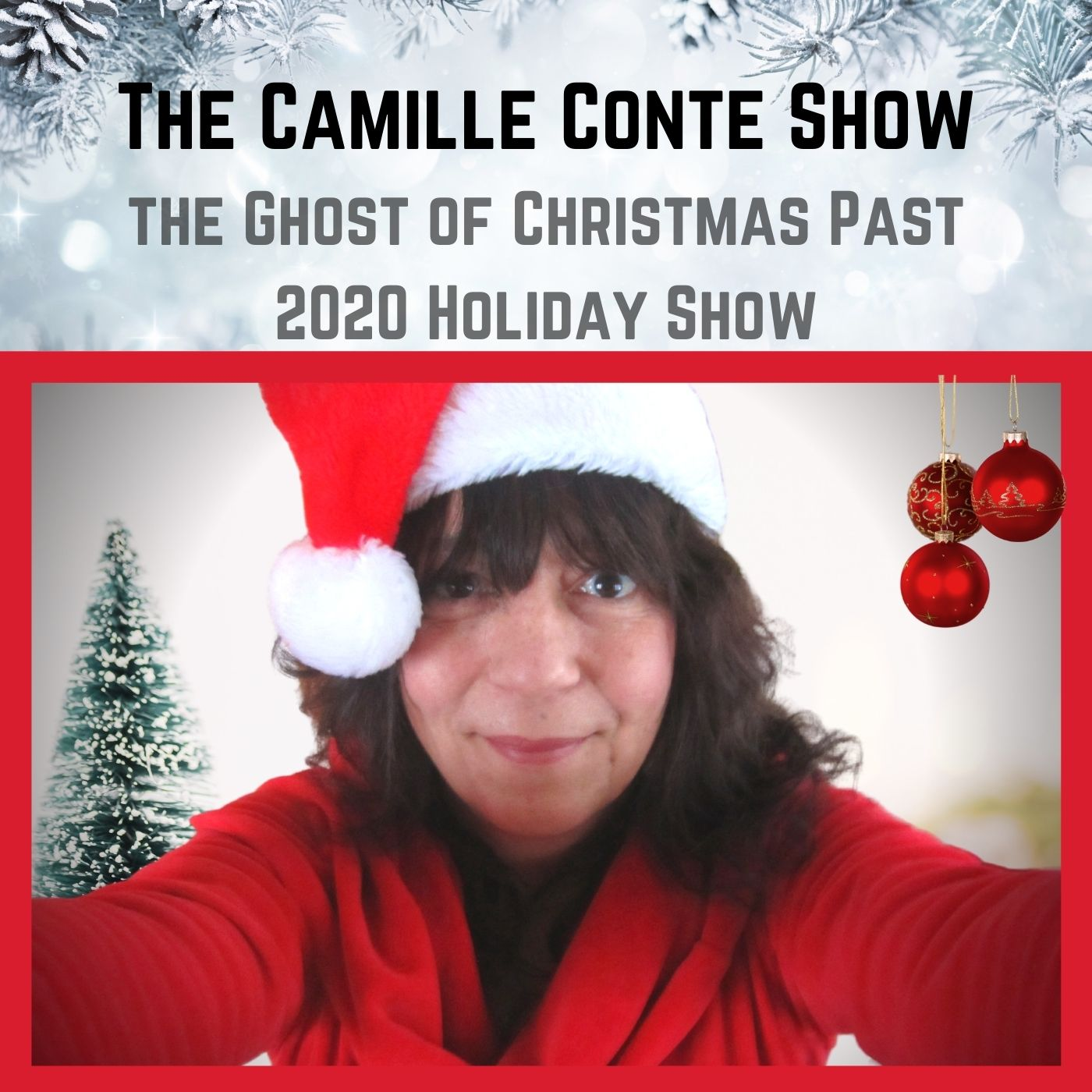 The 2020 Holiday Show - The Ghost of Christmas Past