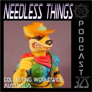 Needless Things Podcast 325 – Collecting Worldwide: Australia