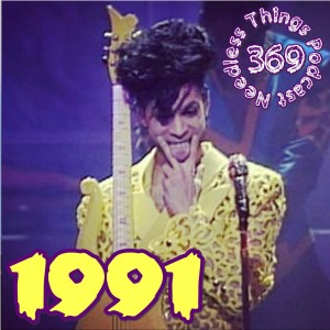 Needless Things Podcast 369: 1991