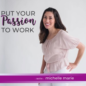 EP 01 - My Journey of Putting My Passion To Work