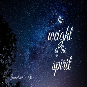 The Weight of the Spirit