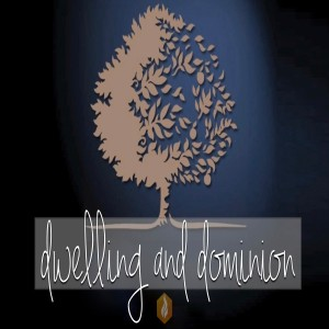 Dwelling and Dominion