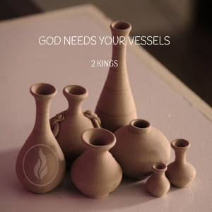 GOD Needs Your Vessels