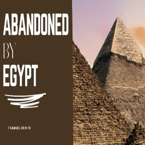 Abandoned by Egypt