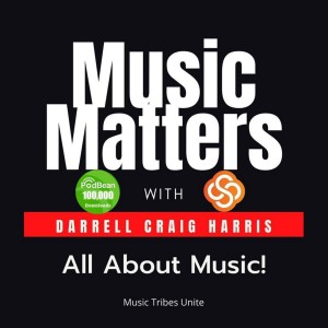 Singer-songwriter - Seth Turner - Chats on Music Matters - Episode 15 Season 3 - with Darrell Craig Harris