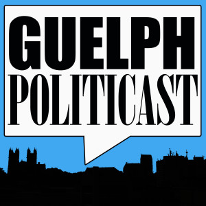 GUELPH POLITICAST #173 – Robert Swayze, Integrity Commissioner