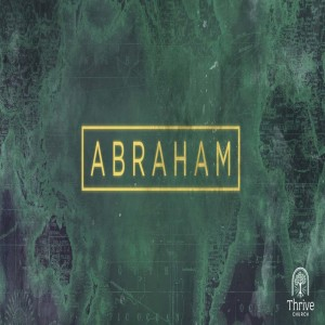 Abraham - Week 2 - The Promise