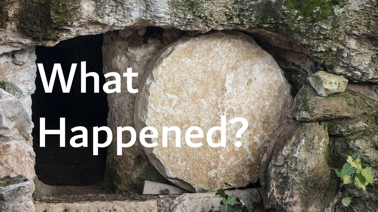 Easter 2019 - What Happened