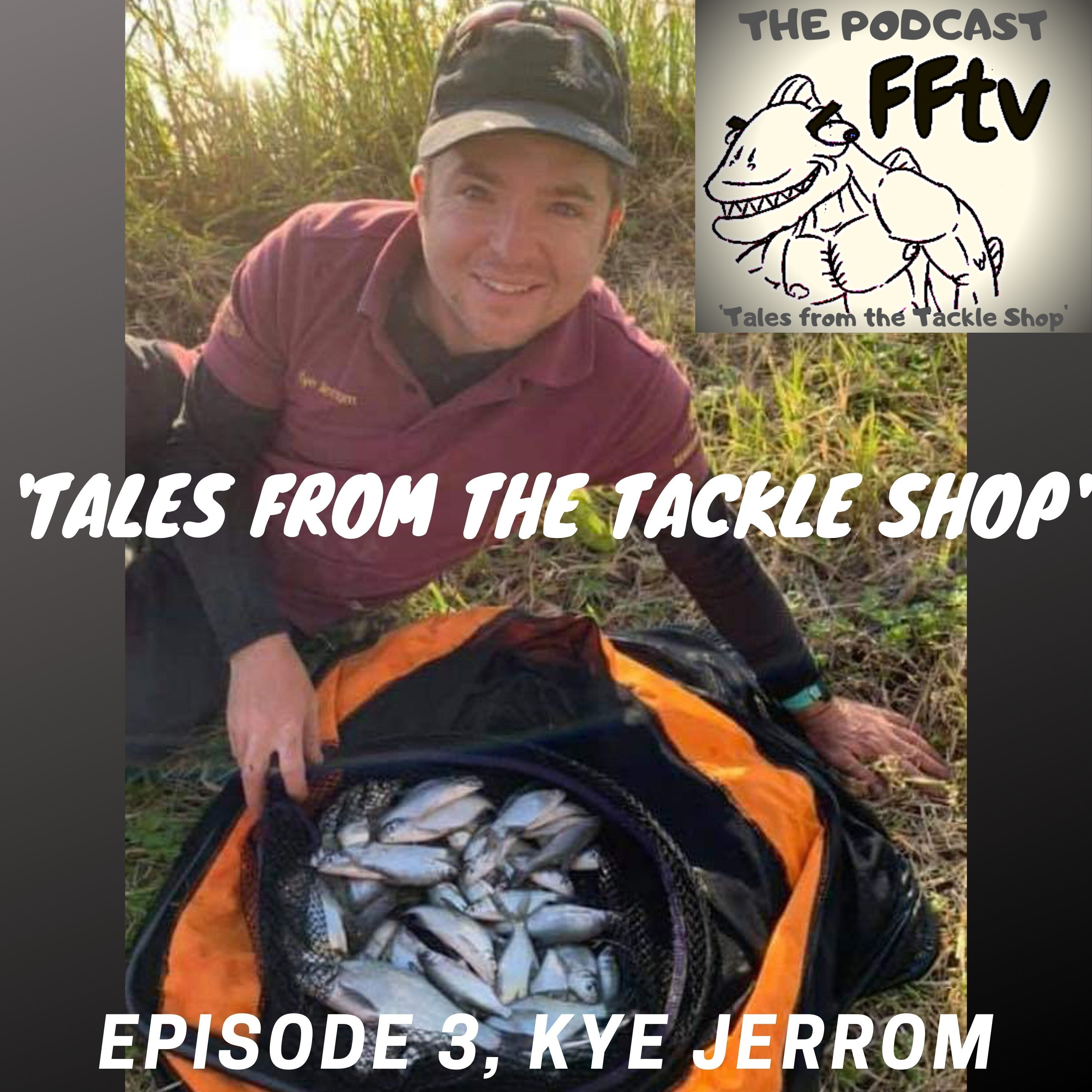 Episode 3 with guest Kye Jerrom