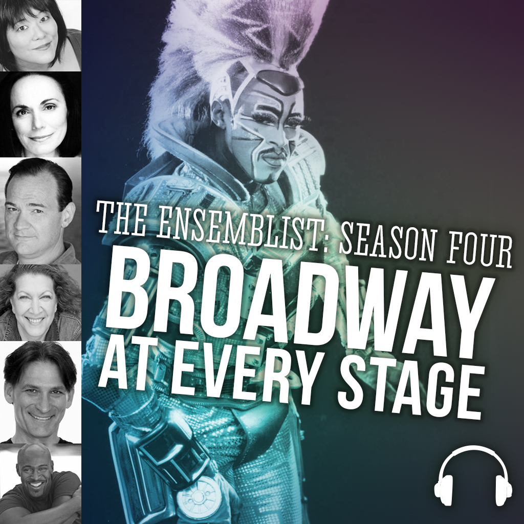#115: Broadway At Every Stage, Pt. 1