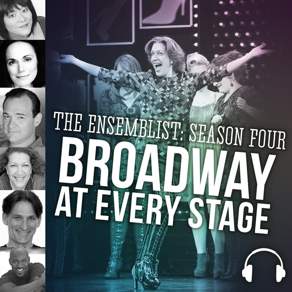 #121: Broadway At Every Stage, pt. 4