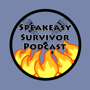 Speakeasy Survivor Podcast Episode 9: 39x10: