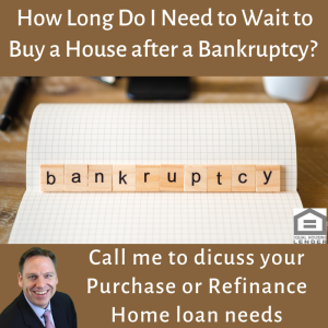 How Long Do I need to Wait to Buy a House after a Bankruptcy in California?