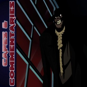 Capes and Commentaries #49 - BTAS