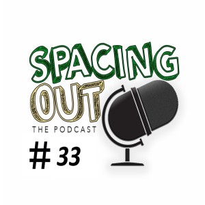 Episode 33: The Float Trip