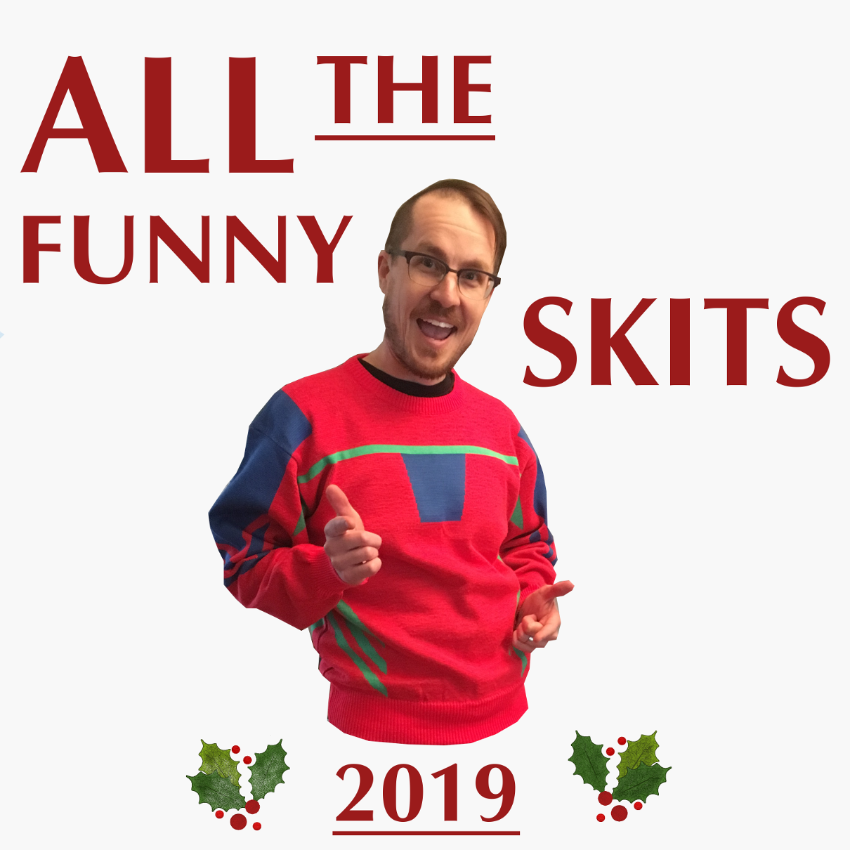 Funny Skits Compilation 2019 (Holiday Special)