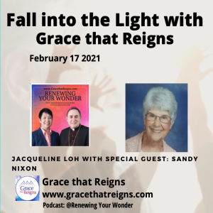 Fall into the Light: Episode 6 Testimony with special guest: Sandy Nixon