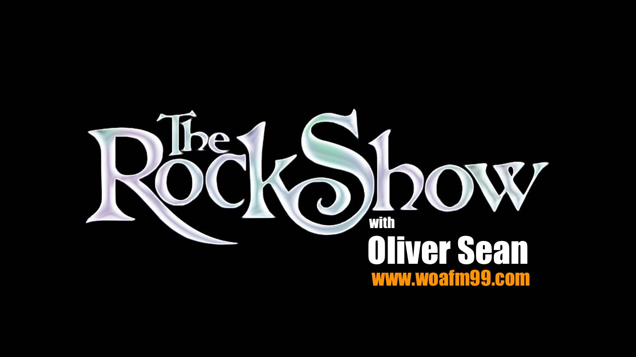 The Rock Show with Oliver Sean - WOAFM99 (Episode 5 / Season 13)