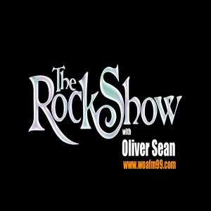 The Rock Show with Oliver Sean - WOAFM99 (Episode 4 / Season 16)