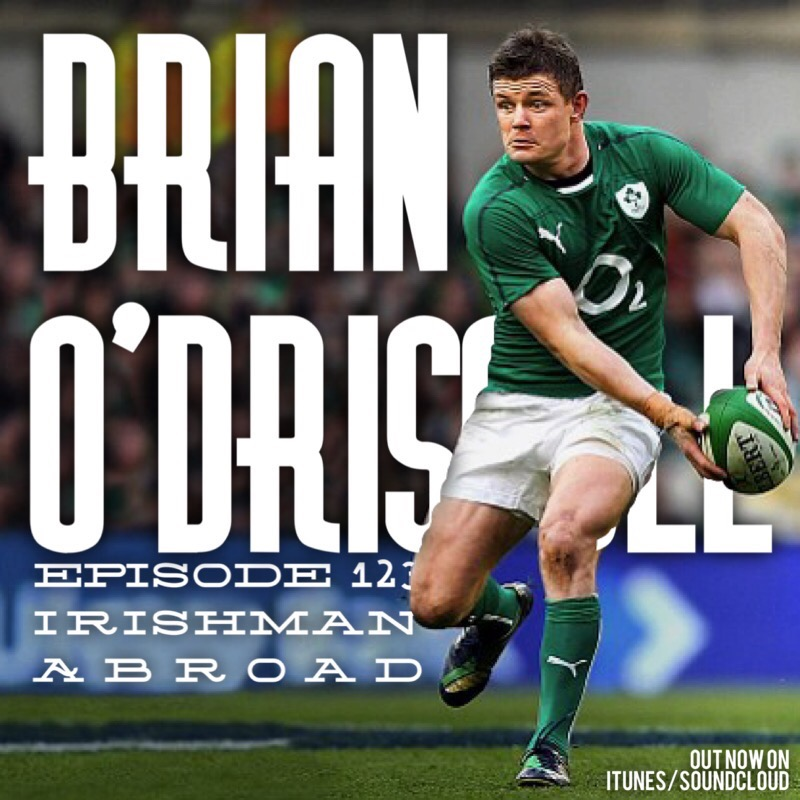 Brian O'Driscoll (From The Patreon Archive): Episode 123