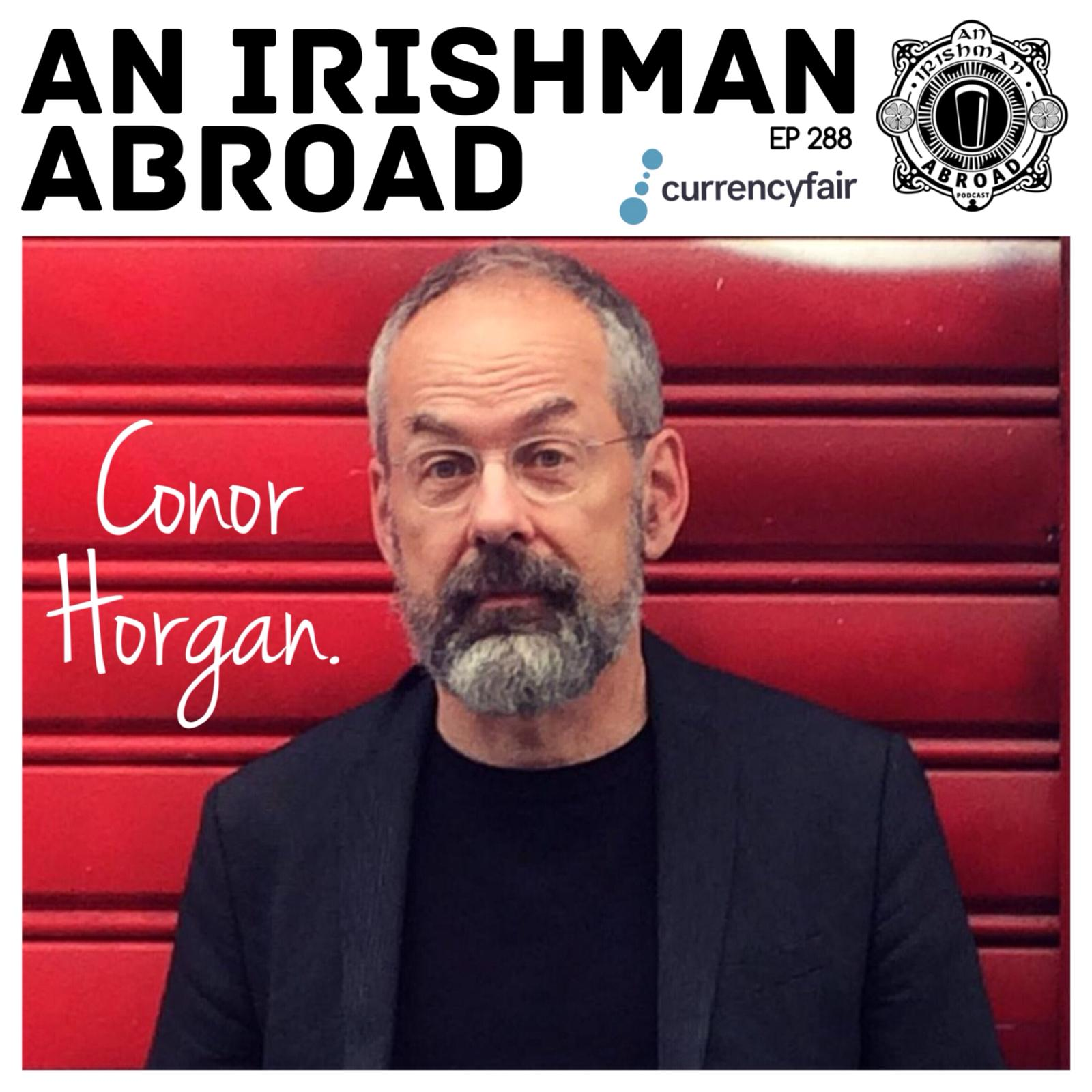 Conor Horgan: Episode 288