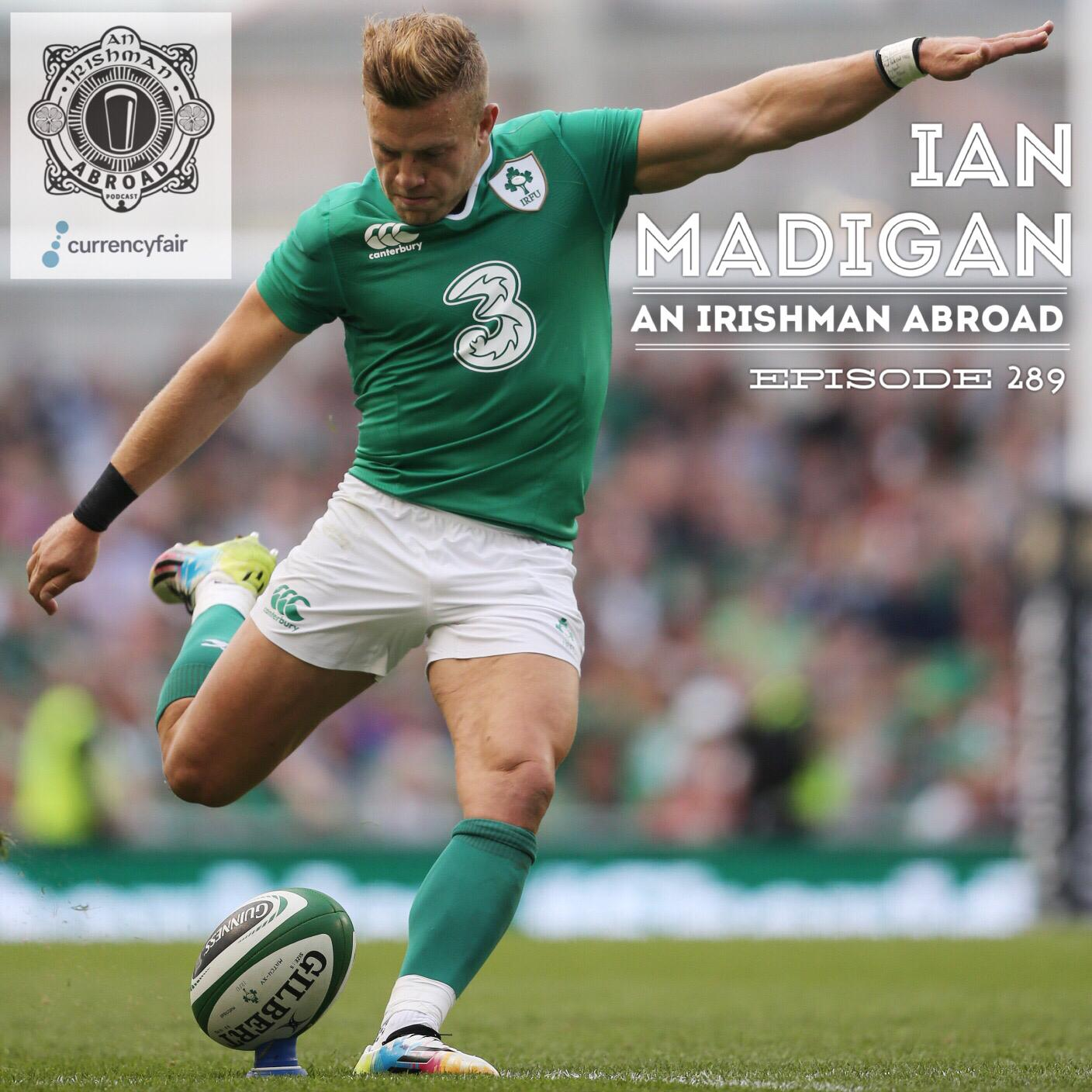 Ian Madigan: Episode 289