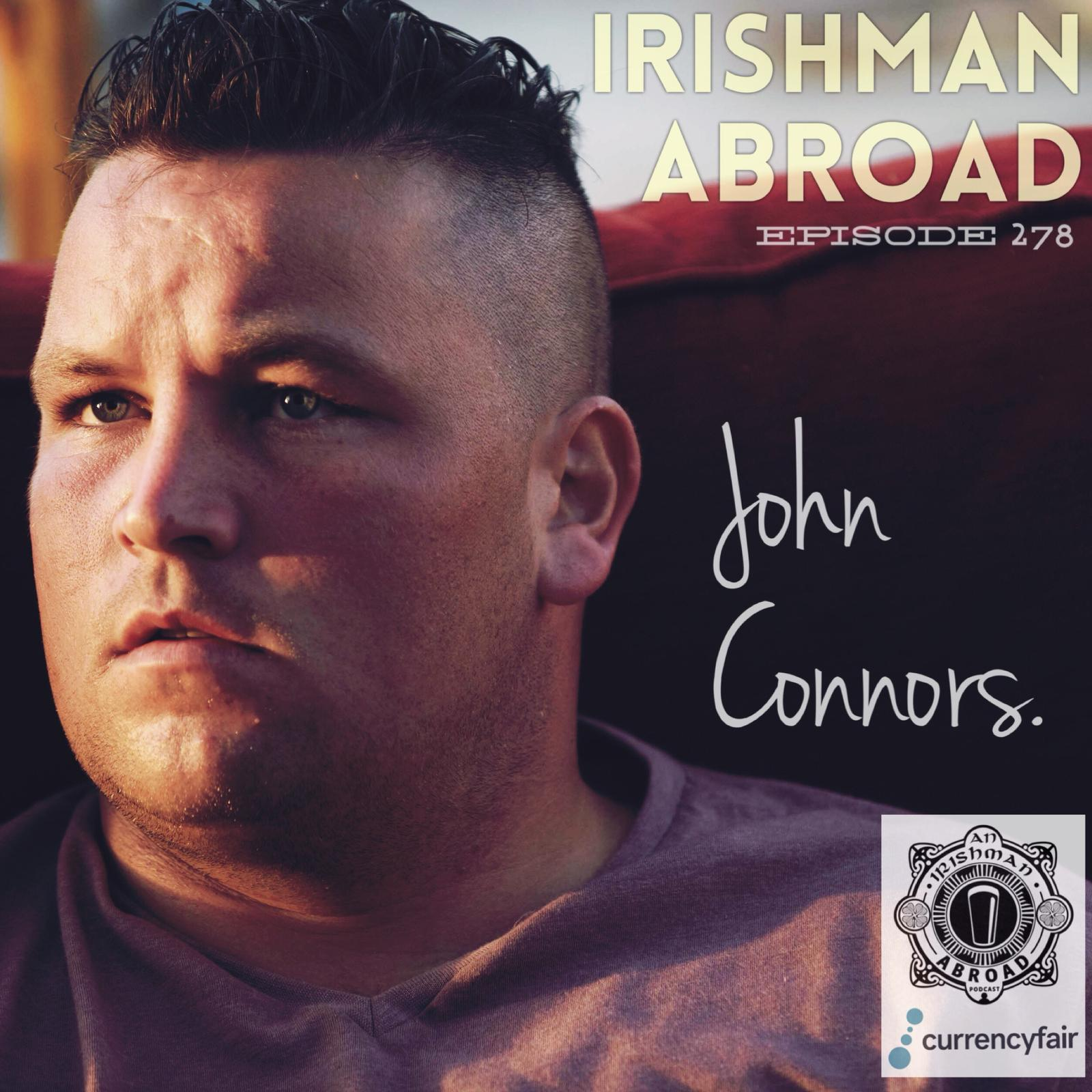 John Connors: Episode 278
