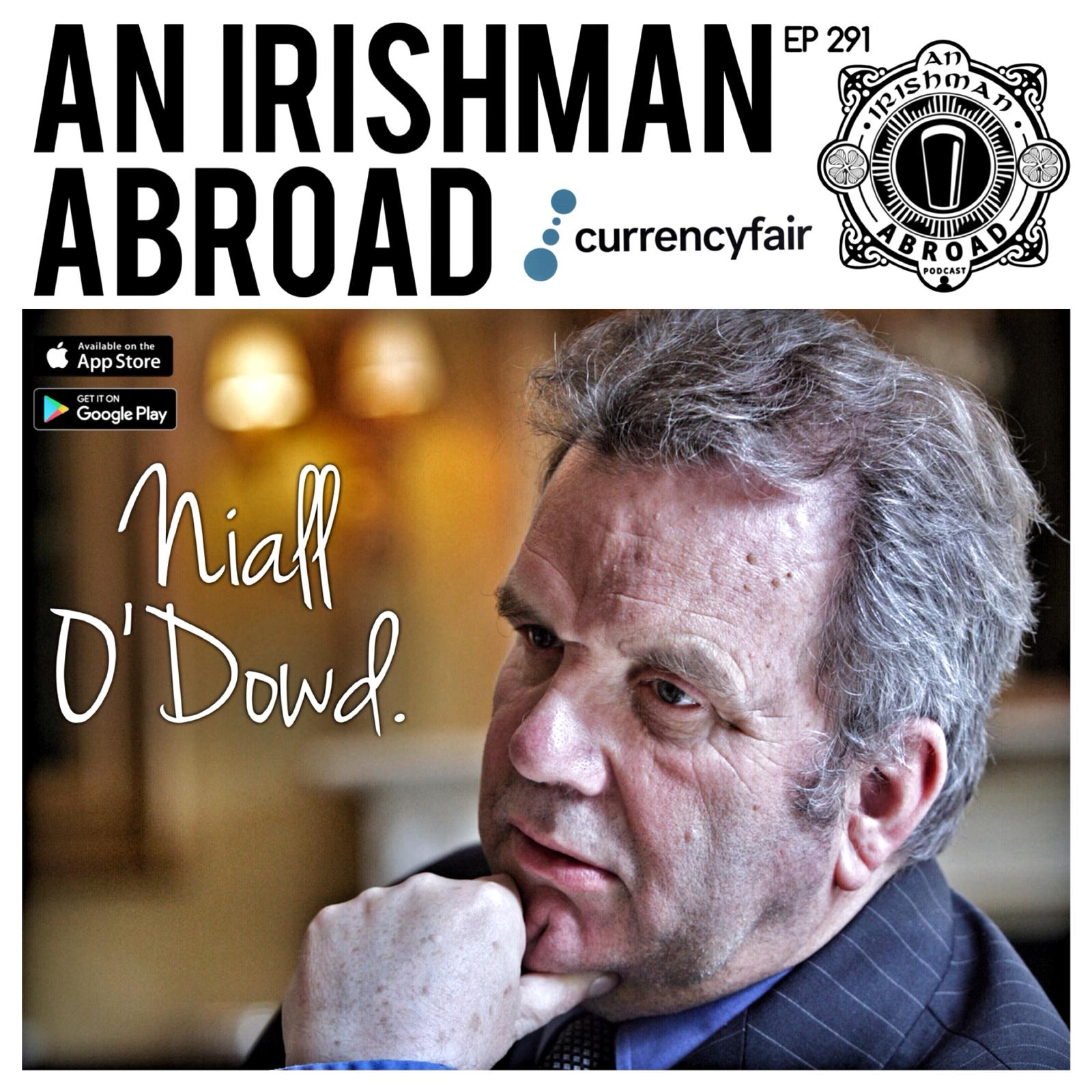 Niall O'Dowd: Episode 291