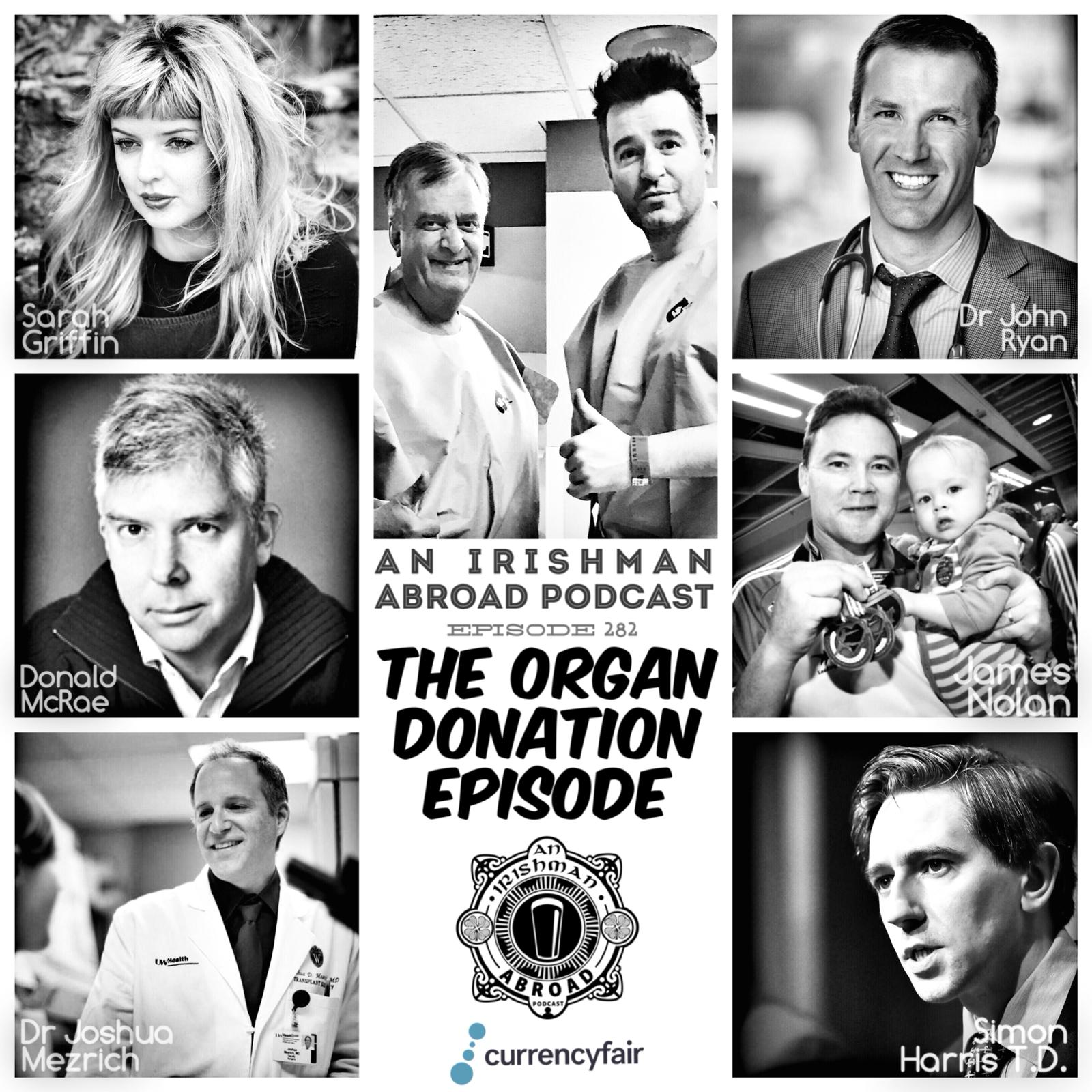 The Organ Donation Episode: Episode 282