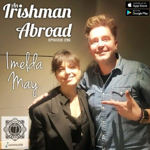 Imelda May (From The Patreon Archive): Episode 296
