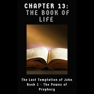 Temptation of John | 013 The Book of Life
