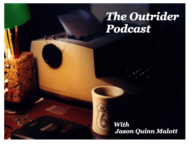 Volume 2: The Outrider Podcast.