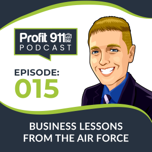 Ep. 15 Business Lessons from the Air Force