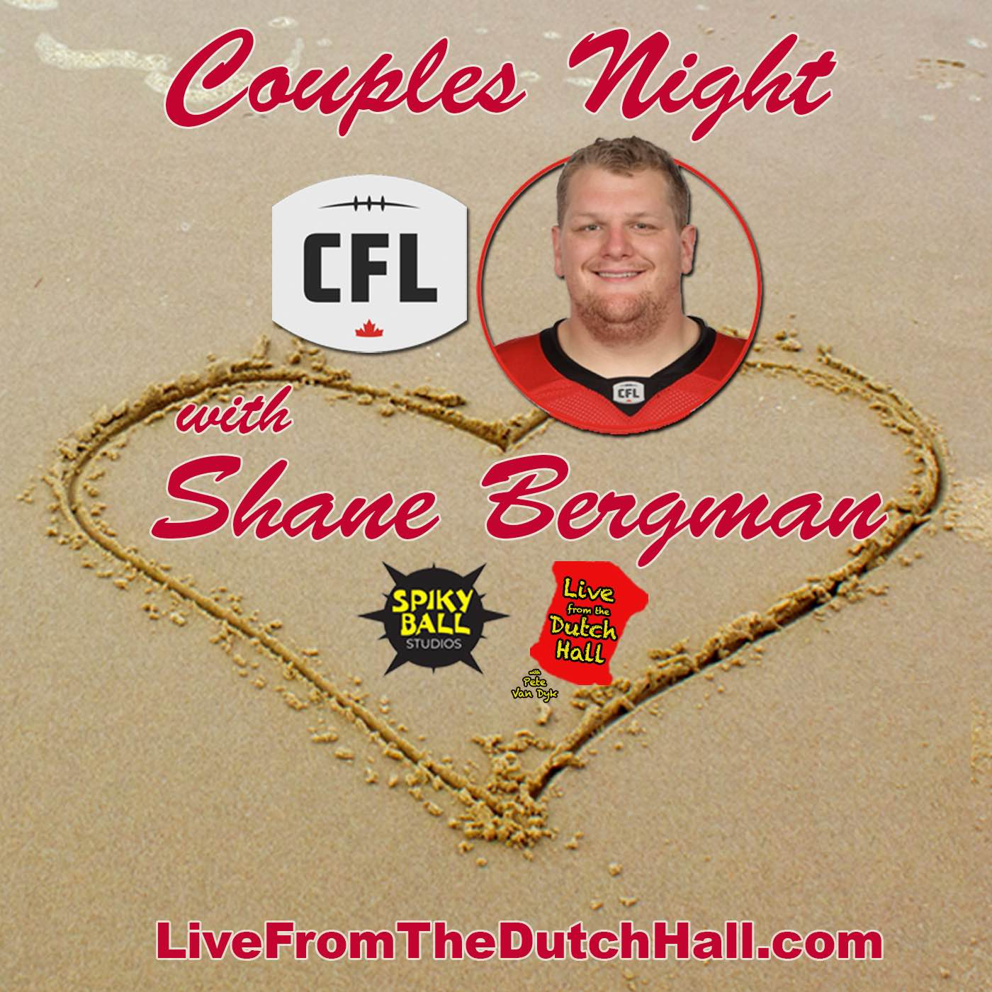 Valentine's Day with CFL Great, Shane Bergman