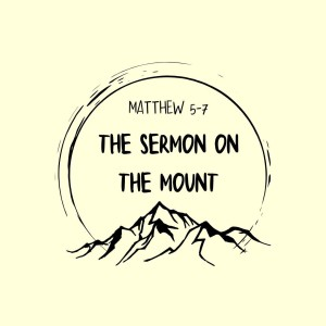 The Sermon on the Mount: Love Your Enemies