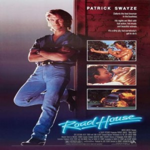 They Called This a Movie Episode 60 - Road House (1989)