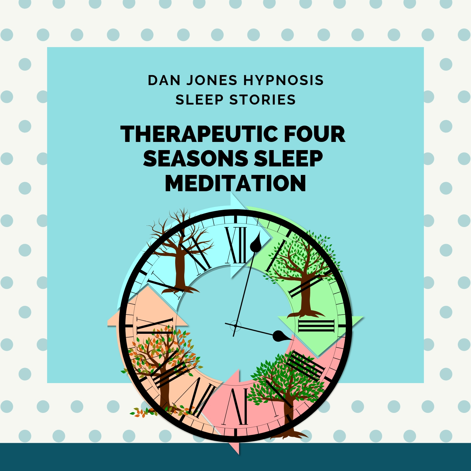 Therapeutic Four Seasons Sleep Meditation (Search Streaming Services for Dan Jones Sleep Meditation Sleep Stories Albums)