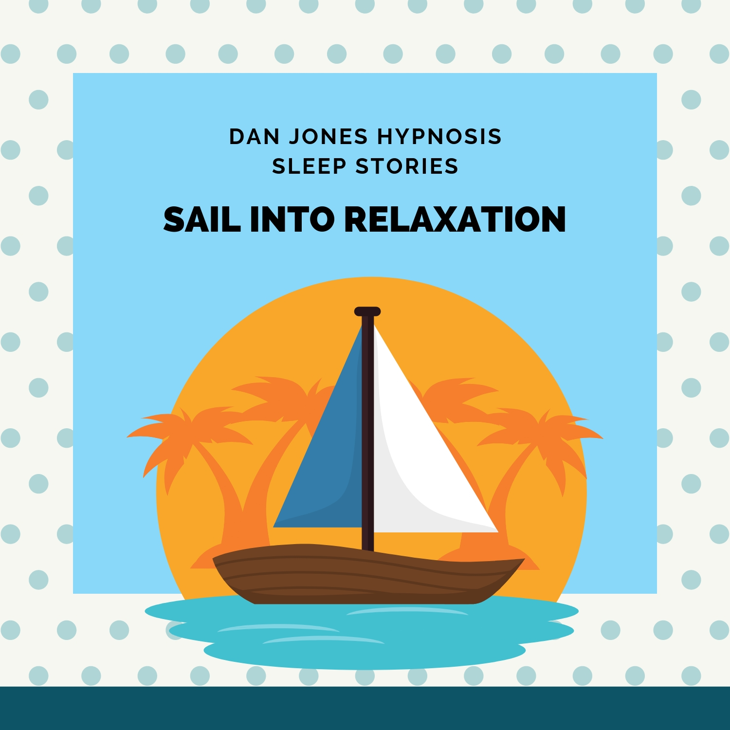 Sail Into Relaxation (Sleep Story)