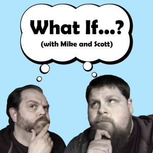 What If - Episode 006 (Guitars)