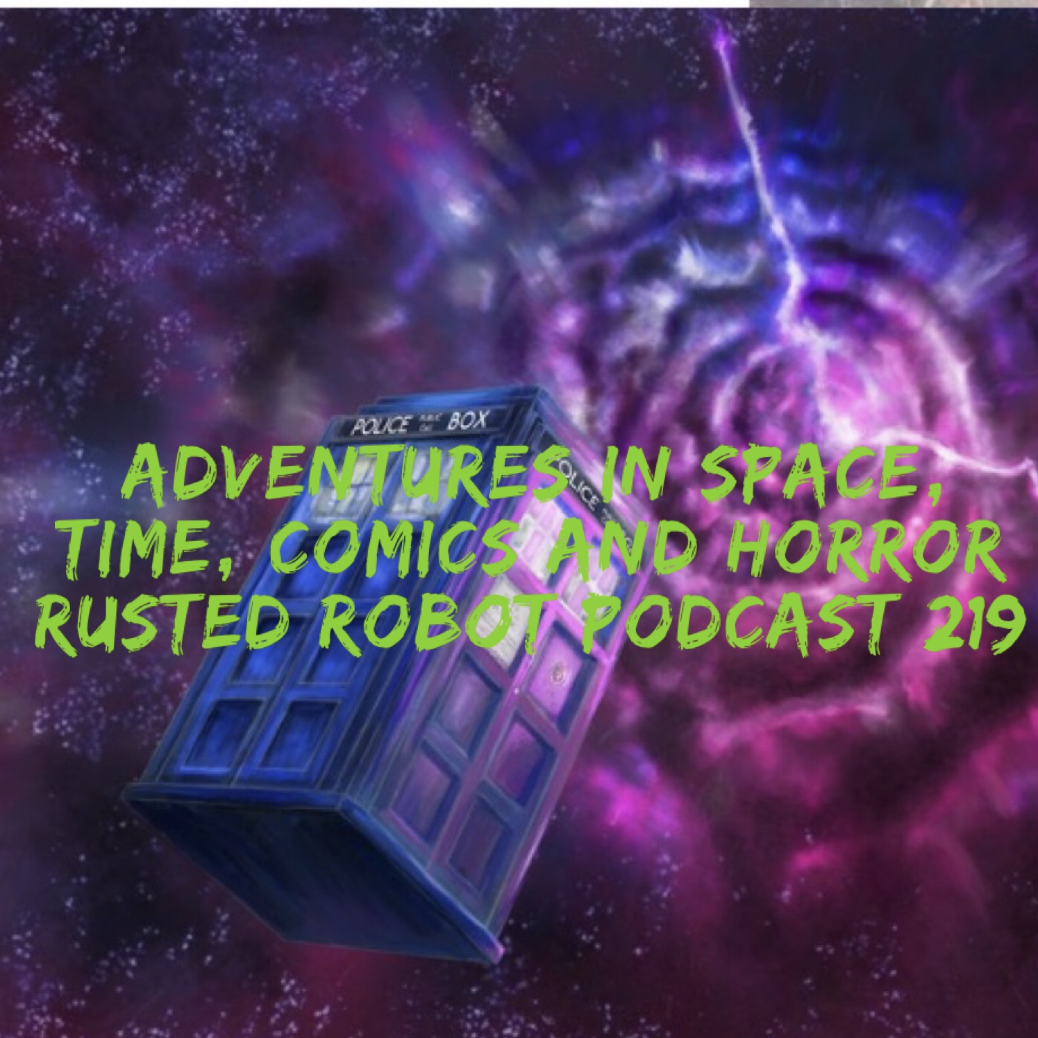 219: Adventures in Space, Time, Comics and Horror