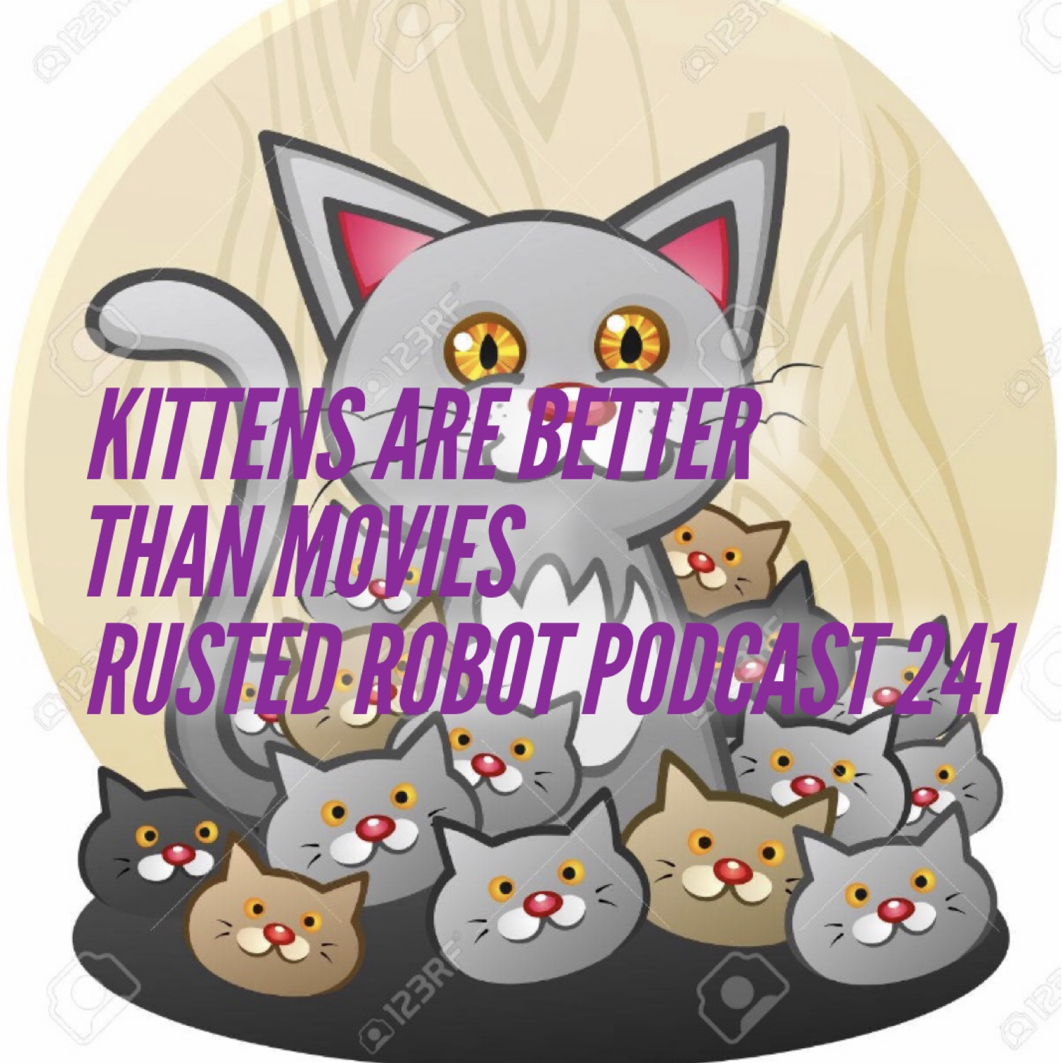 Kittens Are Better Than Movies - 241