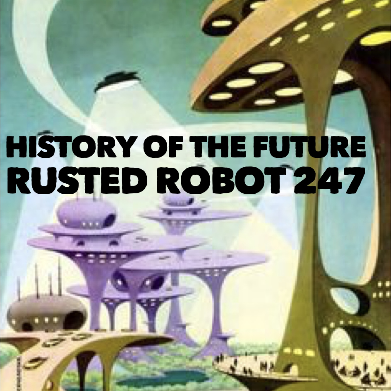 History of the Future - 247