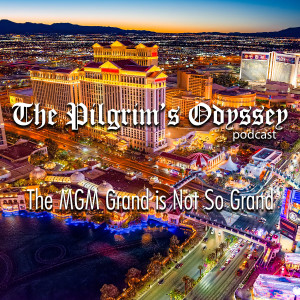 The MGM Grand is Not So Grand