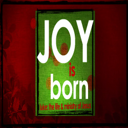 Luke: The Birth of Joy - The Birth of Joy
