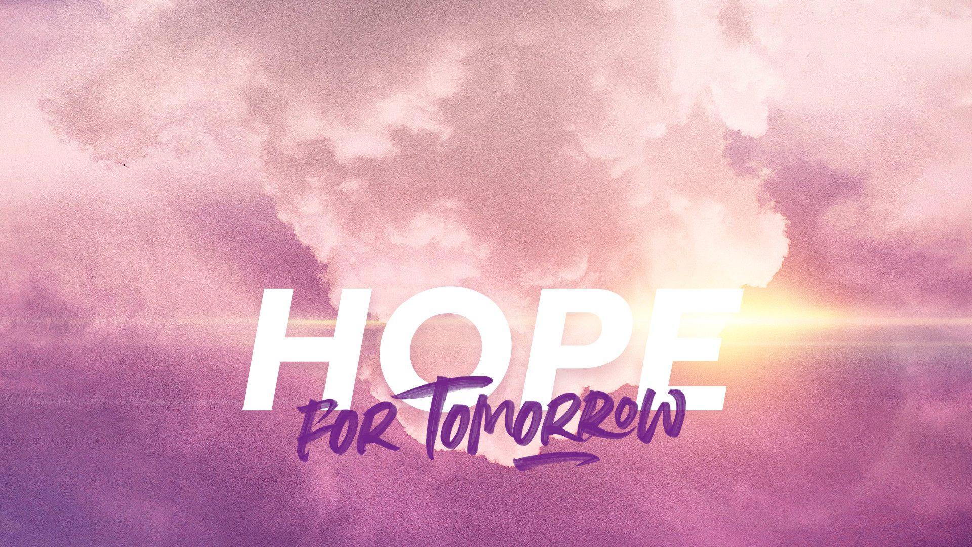 The Experience Continues… | Hope for Tomorrow
