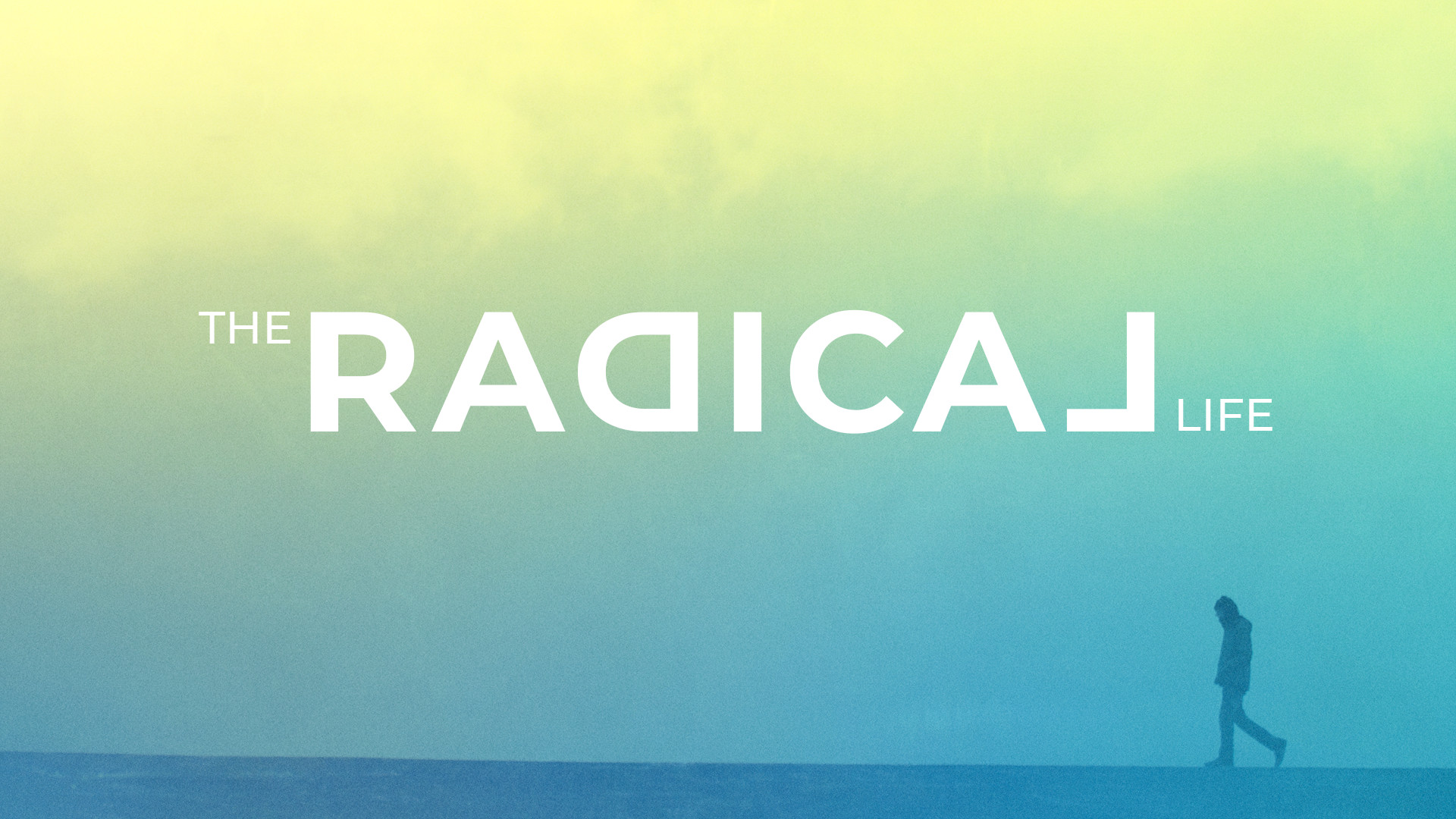 The Radical Life - Broken & Submitted